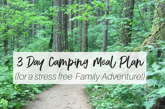3 Day Camping Meal Plan