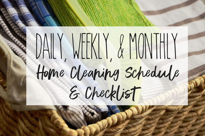 Daily/Weekly/Monthly Cleaning Schedule & Checklist from The Caffeinated Mom Club